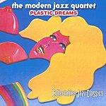 The Modern Jazz Quartet Plastic Dreams