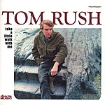 Tom Rush Take A Little Walk With Me