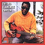 Clarence Carter This Is Clarence Carter