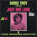 Doris Troy Doris Troy Sings Just One Look And Other Memorable Selections