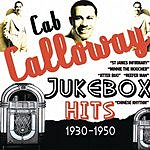 Cab Calloway Jukebox Hits, 1930-1950