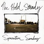 The Hold Steady Separation Sunday