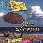 Marco Mariani Che Stress