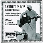 Barbecue Bob 'Barbecue' Bob: Complete Recorded Works, Vol.2 (1928-1929)