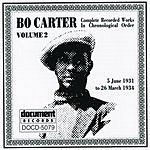 Bo Carter Bo Carter, Vol.2 (1931-1934)