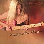 Stacey Allison Nights Are Better