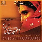Pt. Brij Bhushan Kabra Call Of The Desert: A Symphony In Indian Classical Music