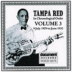 Tampa Red Tampa Red: Complete Recorded Works, Vol.3 (1929-1930)