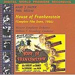 William Stromberg House of Frankenstein: Complete Film Score, 1966 (Digital World Premiere Recording)