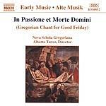 Nova Schola Gregoriana In Passione Et Morte Domini (Gregorian Chant For Good Friday)