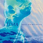 Uma Soul Of The Beloved