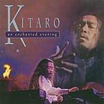 Kitaro An Enchanted Evening