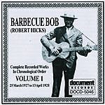 Barbecue Bob Barbecue Bob, Vol.1 (1927 - 1928)