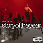 Story Of The Year Live In The Lou (Parental Advisory)