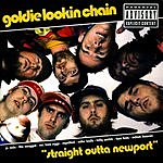 Goldie Lookin Chain Straight Outta Newport (Parental Advisory)