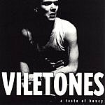 Viletones A Taste Of Honey