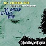 Al Hibbler Monday Everyday: Al Hibbler Sings The Blues