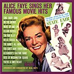 Alice Faye Sings Her Famous Movie Hits (Remastered)
