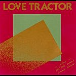 Love Tractor 'Til The Cows Come Home