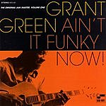 Grant Green Ain't It Funky Now!