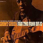 Grant Green For The Funk Of It