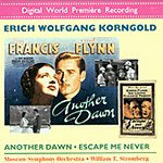 Erich Wolfgang Korngold Another Dawn/Escape Me Never