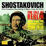 Dmitri Shostakovich Fall Of Berlin/The Unforgettable Year 1919- First Complete Recording Of Music From The Films