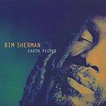 Bim Sherman Earth People