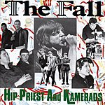 The Fall Hip Priest And Kamerads