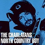 The Charlatans UK North Country Boy