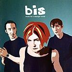 Bis Music For A Stranger World