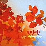 Anjali Rainy Day