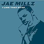 Jae Millz I Like That/Stop (Parental Advisory)