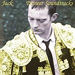 Jack Pioneer Soundtracks