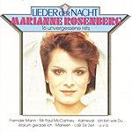 Marianne Rosenberg Lieder Der Nacht (16 Unvergessene Hits)