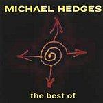 Michael Hedges Best Of Michael Hedges