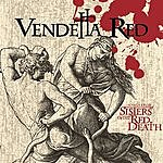 Vendetta Red The Body And The Blood