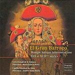 El Gran Barroco Musique Baroque Latino: Americaine