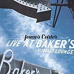 James Carter Live At Baker's Keyboard Lounge