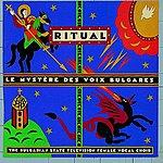 Le Mystère des Voix Bulgares Ritual