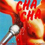 Herman Brood & His Wild Romance Cha Cha