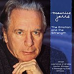 Maurice Jarre The Emotion And The Strength