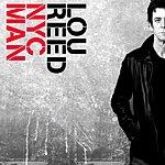 Lou Reed NYC Man