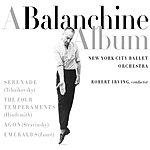 Robert Irving A Balanchine Album
