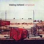 Waking Ashland Composure