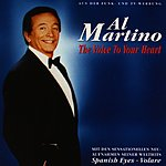 Al Martino The Voice To Your Heart