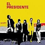 El Presidente 100 MPH (3-Track Maxi-Single)
