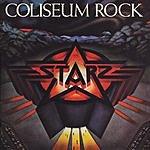 Starz Coliseum Rock (Remastered/Bonus Tracks)