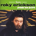 Roky Erickson Gremlins Have Pictures