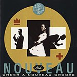 Club Nouveau Under A Nouveau Groove